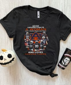 Never underestimate a woman who understands football and loves auburn tigers shirt